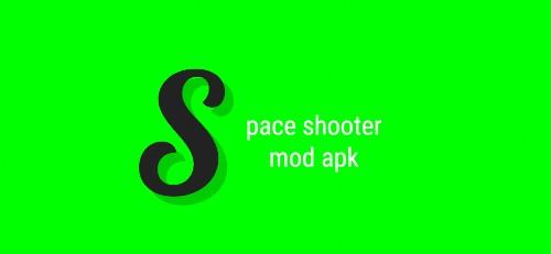स्पेस शूटर मोड Apk v 0.1.90
